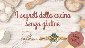 Show Cooking: I segreti della cucina senza glutine – 5 aprile 2019